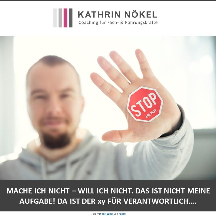 Führungskräfte-coaching, Coaching für Führungskräfte, Kathrin Nökel, Wie gehe ich mit Nein-Sagern und Mitarbeitern um, die ständig jammern... 1