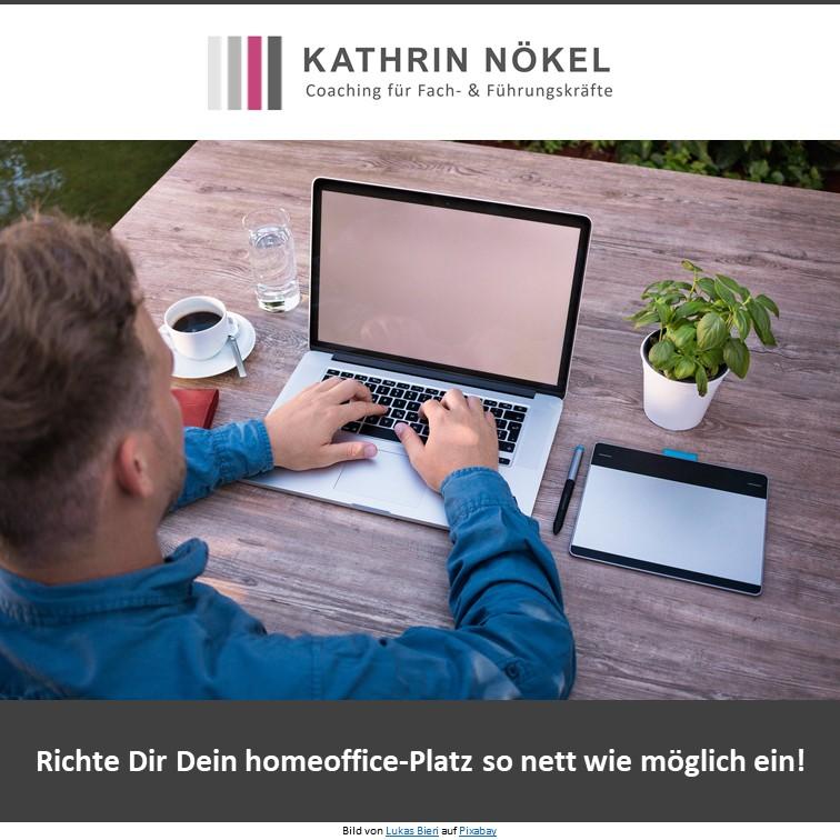 Führungskräfte-coaching, Coaching für Führungskräfte, Kathrin Nökel, Homeoffice! Mach das Beste draus! 1