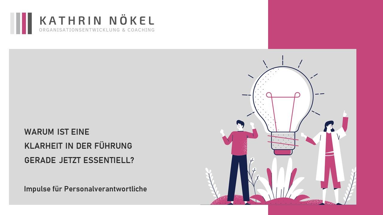 Führungskräfte-coaching, Coaching für Führungskräfte, Kathrin Nökel, Whitepaper_Unterstützung von Teams und Führungskräften in digitalen Zeiten 5